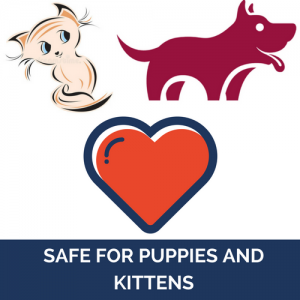 Safe for Puppies and Kittens